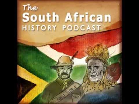 The South African History Podcast Episode 1 : Introduction