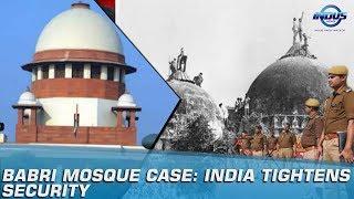 Babri Mosque Case: India Tightens Security | Indus News
