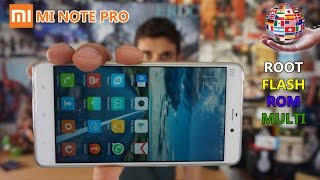 ROOT, FLASHEO y ROM Multilenguaje en tu Xiaomi Mi Note PRO [Tutorial]