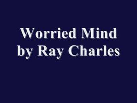 Worried Mind By Ray Charles
