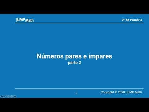 2º. Unidad 1. Números pares e impares. Parte II