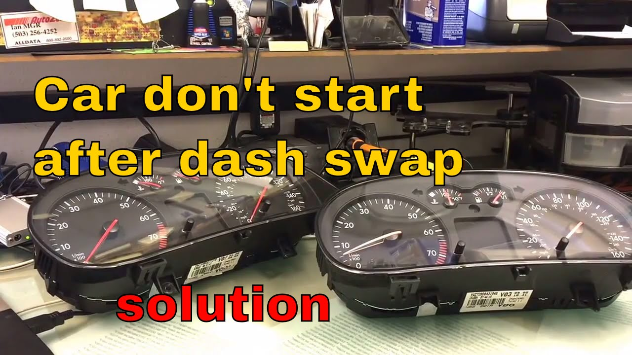 Vw cluster swap car won't start solution