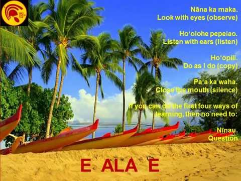 Learn the E Ala E Chant from  Native Hawaiian Cultural Practitioner Vene Chun