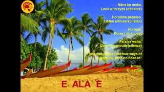 Learn the E Ala E Chant from  Native Hawaiian Cultural Practitioner Vene Chun