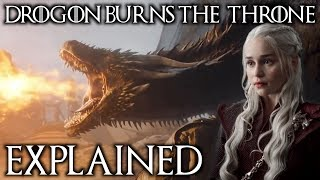 Download Why Drogon Burned The Iron Throne Explained + Where Did He Take Dany? Mp3 and Videos