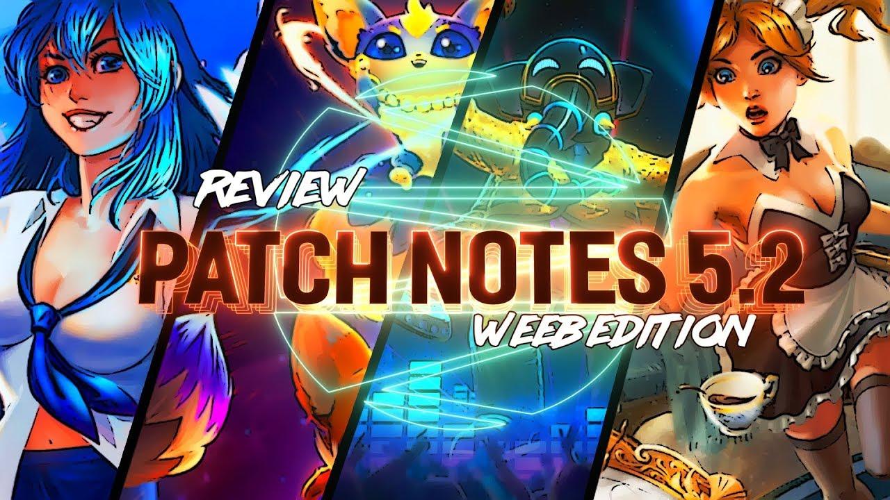 Patch 5. 2 notes   league of legends.