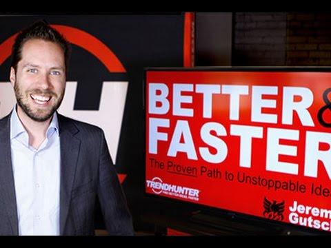 BETTER & FASTER - Top Innovation & Creativity Keynote Speaker on Ideas - Jeremy Gutsche