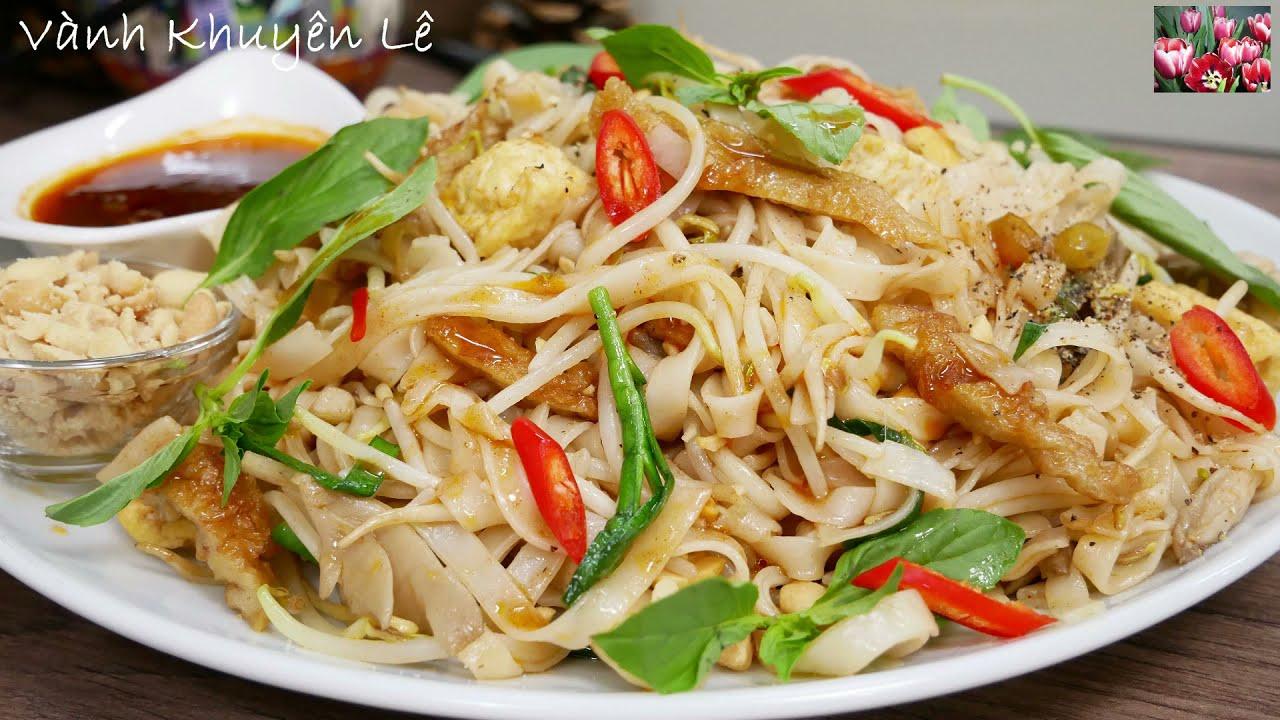 PAD THÁI – Cách làm PHỞ XÀO CHAY Pha 2 kiểu Sauce cho món PHỞ XÀO CHAY kiểu Thái by Vanh Khuyen