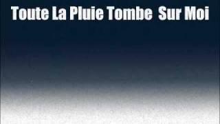 TOUTE LA PLUIE TOMBE SUR MOI - Sacha Distel (cover)