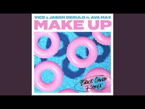 Make Up (feat. Ava Max) (Black Caviar Remix)