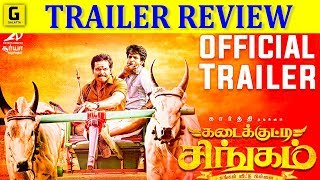 Kadaikutty Singam  Trailer Review | Karthi | Sayyeshaa | D. Imman | Pandiraj | Priya Bhavani