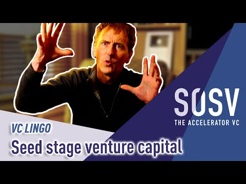 VC Lingo: What is seed stage venture capital?