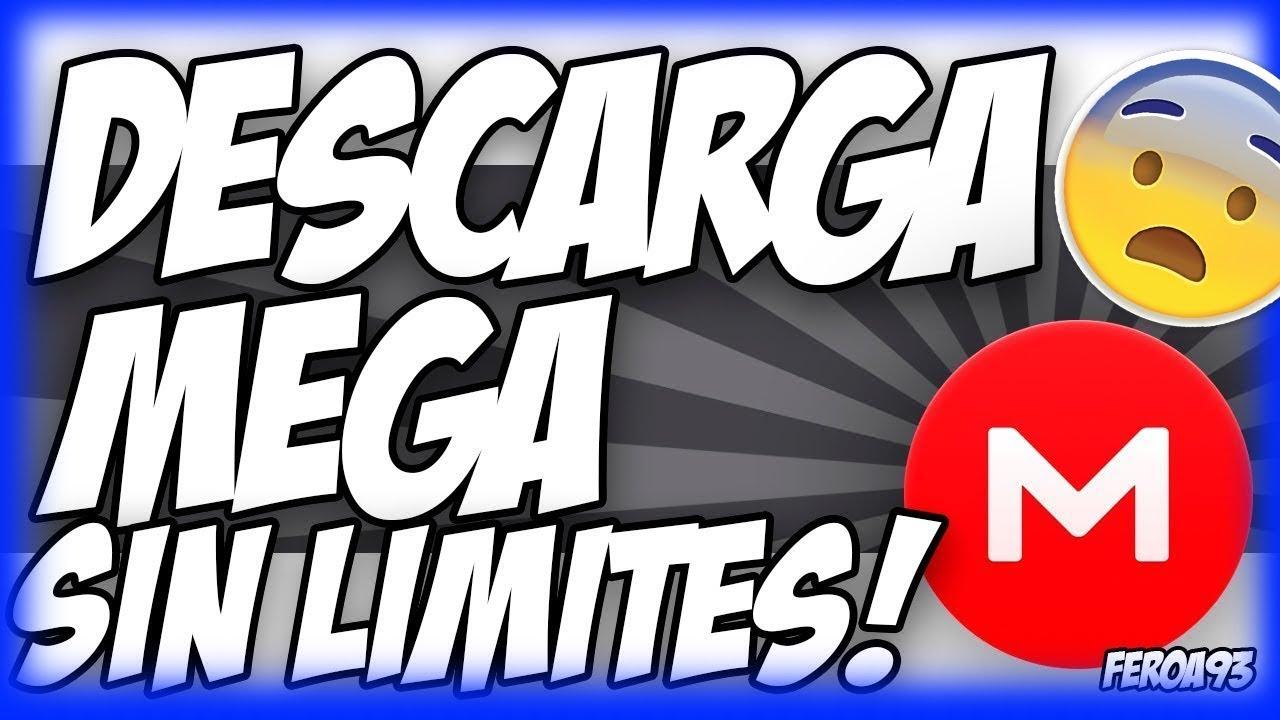 Descarga De MEGA Sin LIMITES!! Nuevo Método DEFINITIVO ...