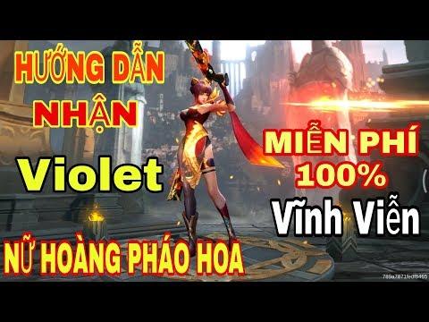 [Gcaothu] Hướng dẫn nhận trang phục Violet Nữ Hoàng Pháo Hoa miễn phí và vĩnh viễn 100%