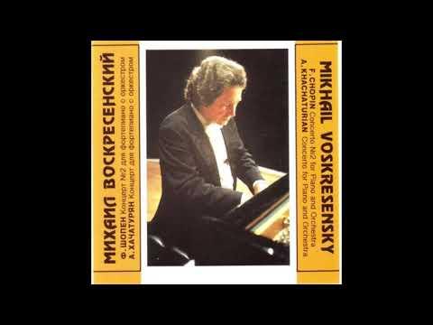 Mikhail Voskresensky - Chopin: Piano Concerto No.2