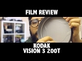 FILM REVIEW: Kodak Vision3 200T