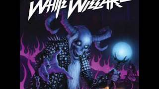 White Wizzard - White Wizzard