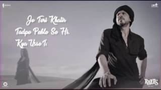 O Zalima Song From Raees  Shah Rukh Khan  Arijit Singh