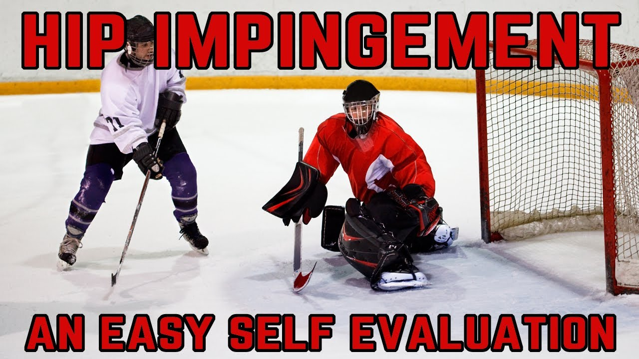 Hip Impingement in Hockey Goalies - an easy self evaluation