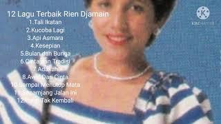 12 Lagu Terbaik Rien Djamain