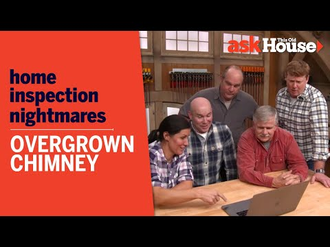 Overgrown Chimney | Home Inspection Nightmares | Ask This Old House