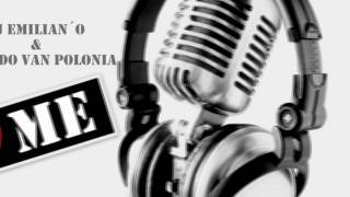 Dj Emilian'o & L'Rado van Polonia - Love Me  [Extended]
