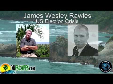 James Wesley Rawles On US Election Crisis
