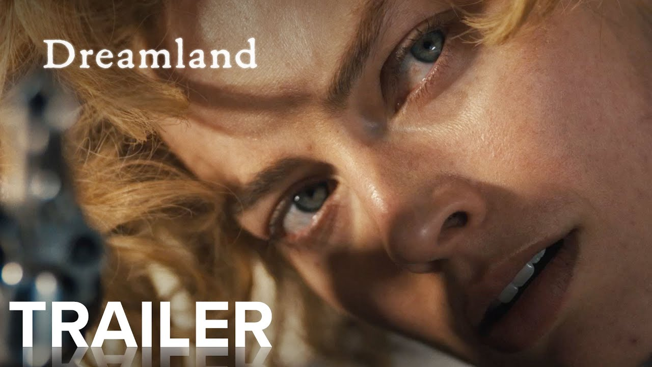 Dreamland trailer met Margot Robbie
