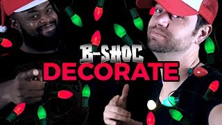 B-SHOC feat. DaMac - Decorate (Music Video)