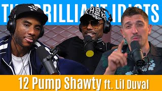 12 Pump Shawty | Brilliant Idiots with Charlamagne Tha God and Andrew Schulz