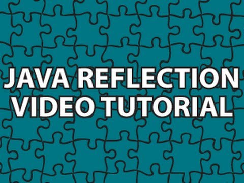 Java Reflection Tutorial
