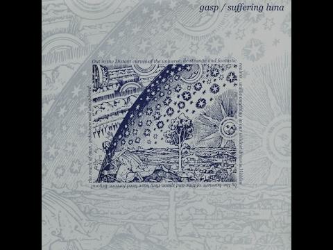 Gasp / Suffering Luna | split LP [full]