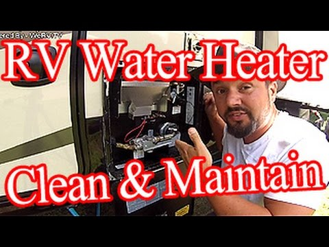 How To Clean & Maintain Your RV Water Heater