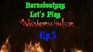 Neverwinter- Order Of The Third Eye - Ep.5