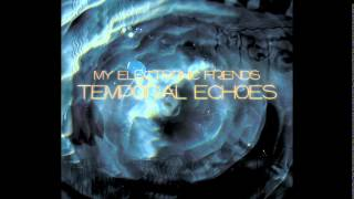 My Electronic Friends - New Toys