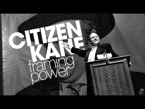 Citizen Kane: Framing Power