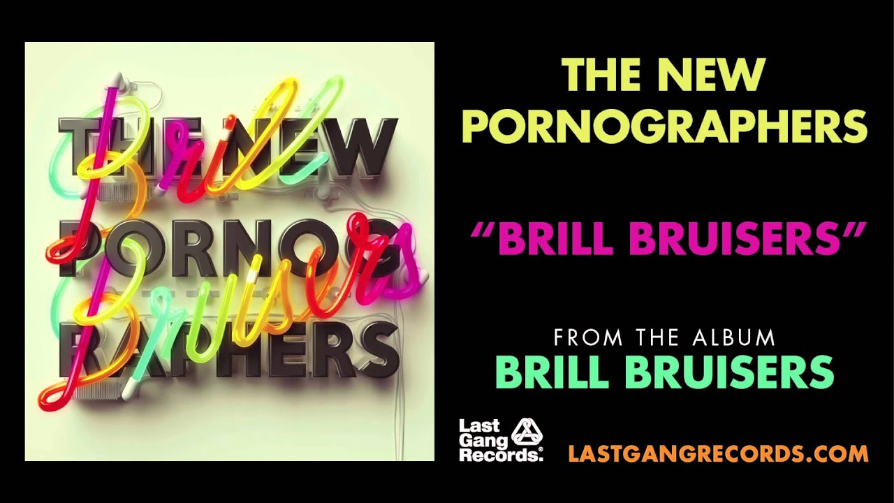 the-new-pornographers-brill-bruisers-lastgangradio