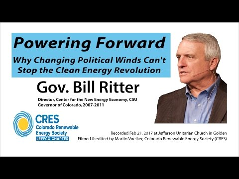 Bill Ritter - Powering Forward. The Clean Energy Revolution can't be stopped