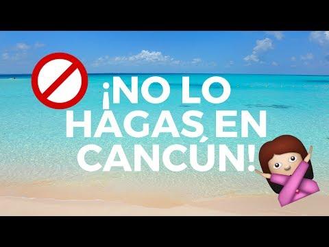 Si vienes a Cancún NO hagas estas cosas