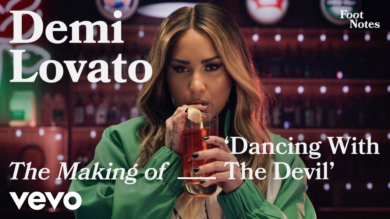 Demi Lovato - The Making of 'Dancing With The Devil'   Vevo Footnotes
