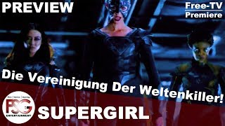 SUPERGIRL - Preview Staffel 3 Episode 16 & 17 | Die Vereinigung Der Weltenkiller! | SIXX [GER] [HD+]