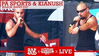 PA SPORTS & KIANUSH - WARUM ? - LIVE at the Out4Fame Festival 2014 - RAP4AID