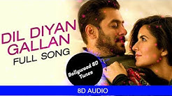Download Dil Diyan Gallan Song Cover | (8D AUDIO) | Tiger Zinda Hai