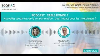 [Conférence #ActifsFutur3] PODCAST : Nouvelles tendances de la consommation