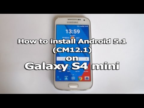 How to install Android 5 1 (CM12 1) on Galaxy S4 mini