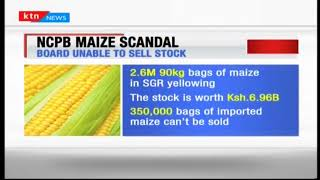 2.5 million bags of maize under would go to waste unless NCPB gets an immediate buyer