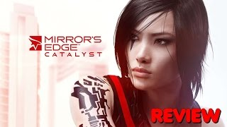[FR] Review ~ Mirror's Edge Catalyst // HD // PC