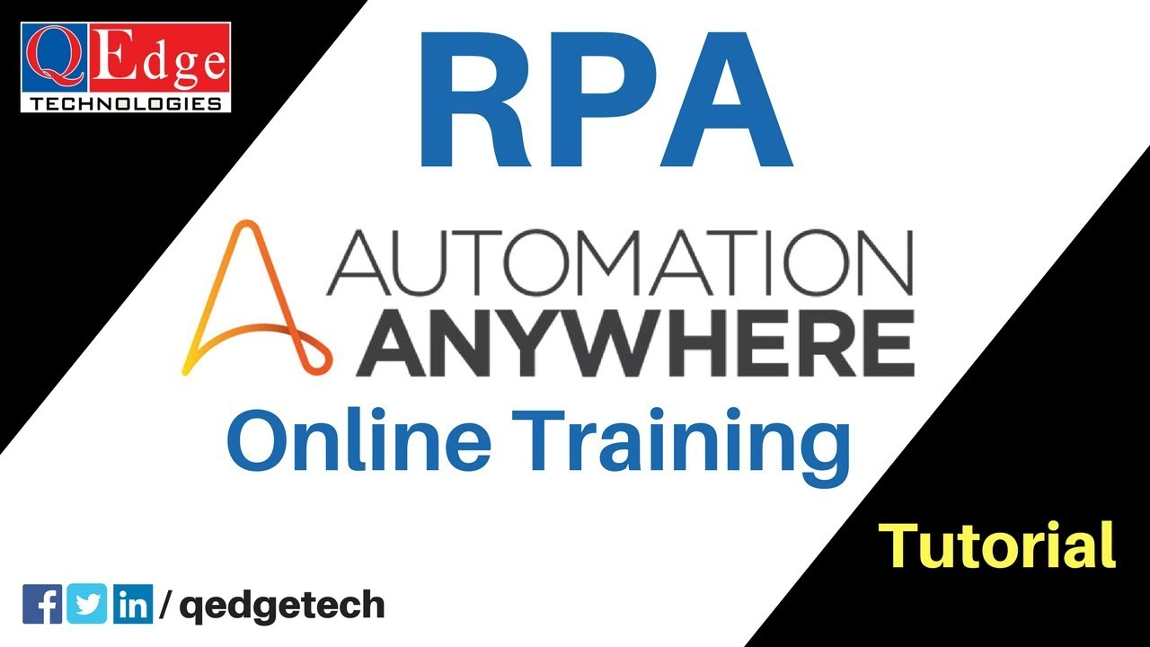 RPA Automation Anywhere Tutorial for Beginners | Demo Video | QEdge