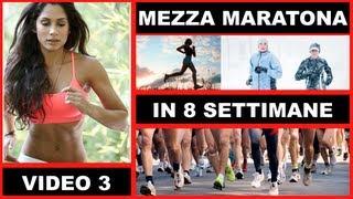 Mezza Maratona - Programma di Allenamento - Settimana 2 - Video 3