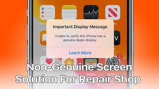100% Fix - iPhone 11 Series Non-Genuine Screen Warning / 'Important Display Message'